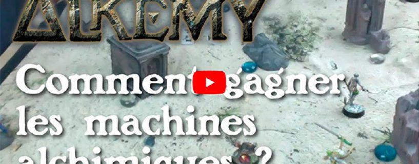 Vidéo – comment gagner les machines alchimiques ?