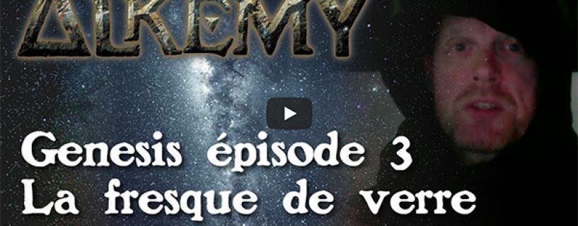 Vidéo – Genesis épisode 3