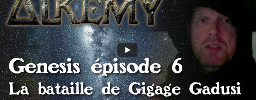 Vidéo – Genesis épisode 6