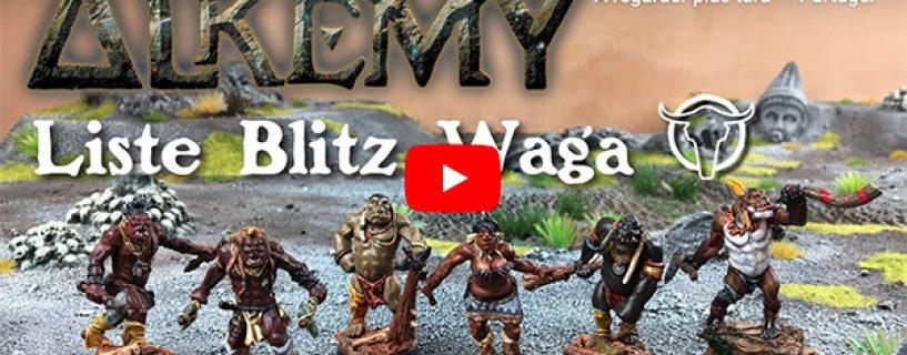 Vidéo liste blitz Waga