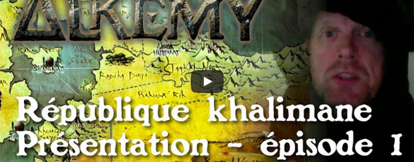 Vidéo – République Khalimane Episode 1