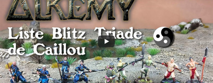 Vidéo – liste blitz Triade de Caillou