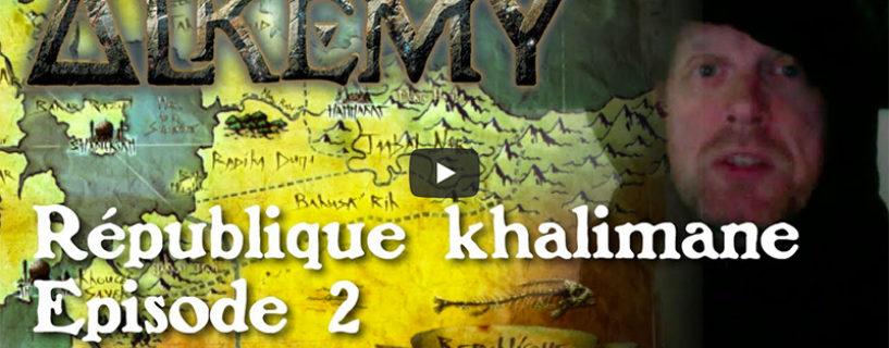 Vidéo – République Khalimane épisode 2