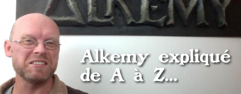 Vidéo – Alkemy expliqué de A à Z