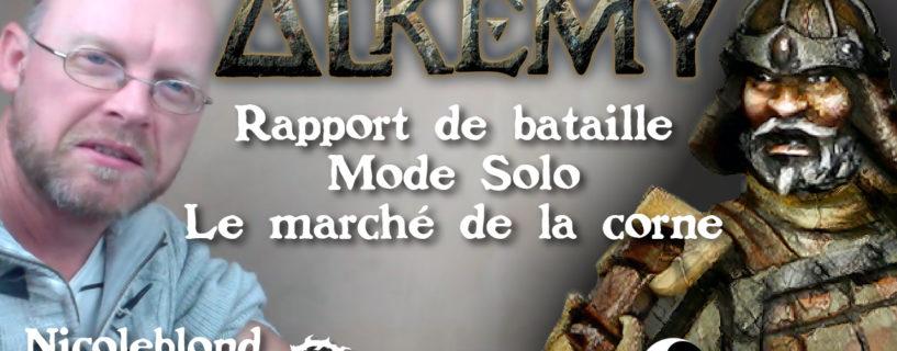 Vidéo – rapport de bataille mode solo – le marché de la corne