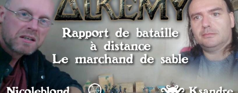 Vidéo – rapport de bataille à distance – le marchand de sable