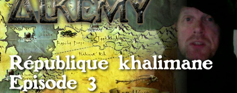 Vidéo – république khalimane épisode 3