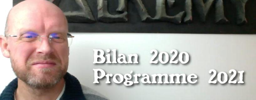 Vidéo – Bilan 2020 et programme 2021